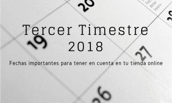 Calendario ecommerce tercer trimestre 2018