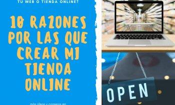 Razones por las que crear tu tienda online: Este es el momento