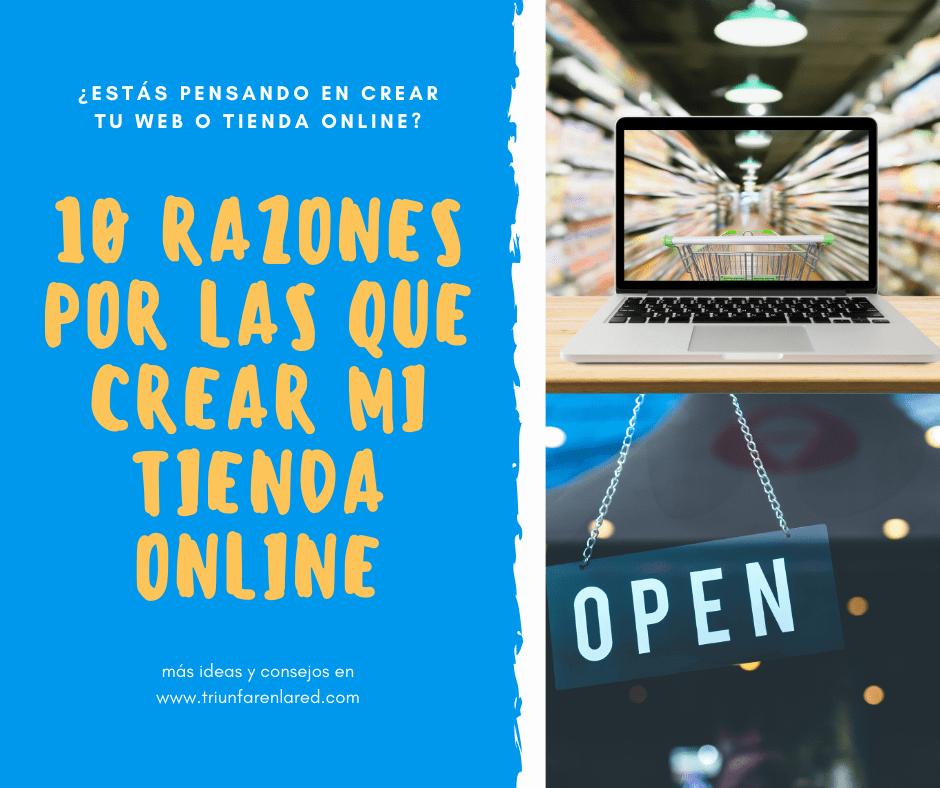 Razones para crear mi propia tienda online